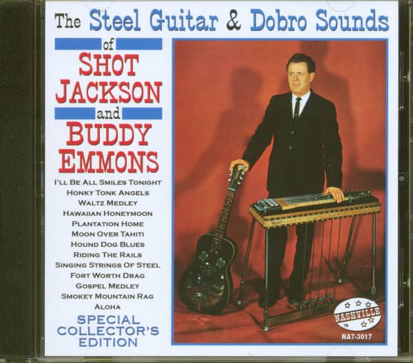 The Steel Guitar & Dobro Sounds Of Shot Jackson & Buddy Emmons (CD)