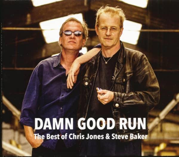 Damn Good Run - The Best Of Chris Jones & Steve Baker (CD)