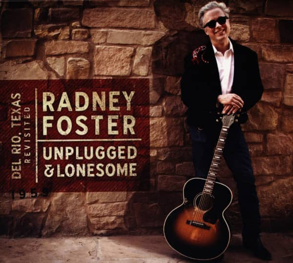 Del Rio, TX Revisited: Unplugged And Lonesome