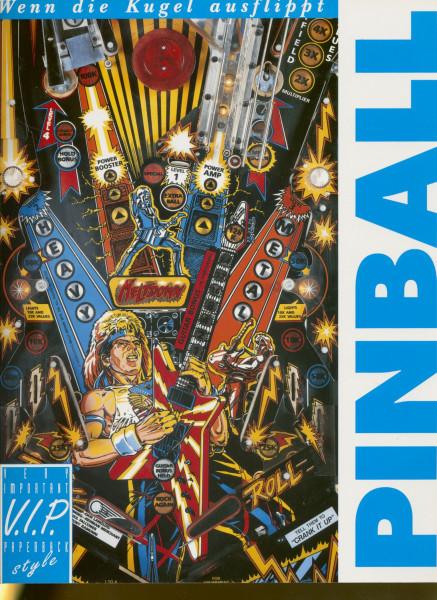 Pinball - Pinball - Wenn die Kugel ausflippt