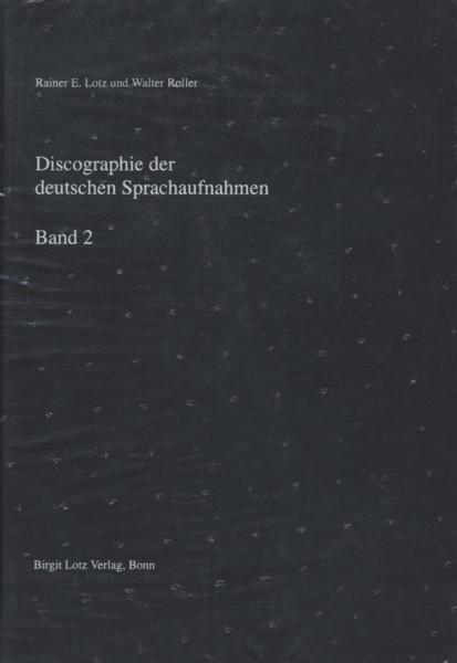 Deutsche Sprachaufnahmen - Vol.2, Discographie - Rainer E. Lotz