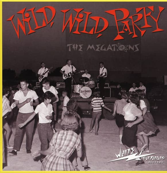 Wild, Wild Party 7inch, 45rpm, PS