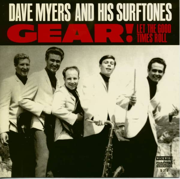 Dave Myers And His Surftones - Gear! - Let The Good Times Roll (7inch, 45rpm, PS, Ltd.)
