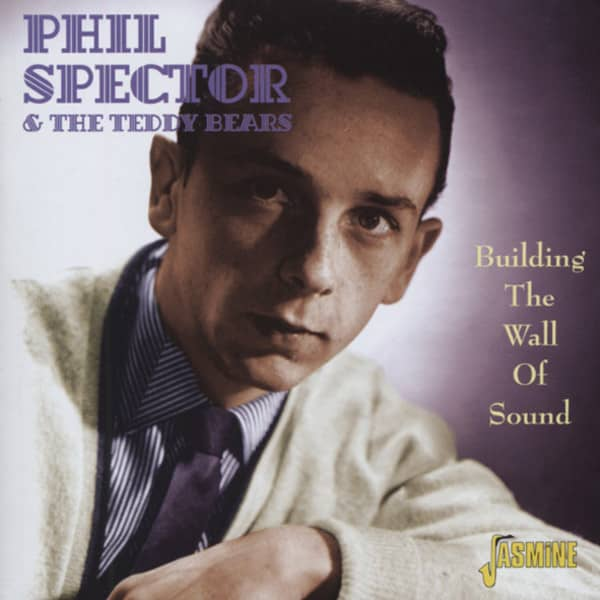 Phil Spector Amp Teddy Bears Cd Building The Wall Of Sound