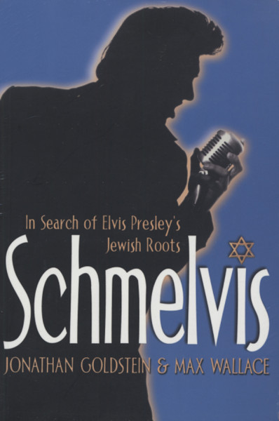 Schmelvis - In Search Of Elvis Jewish Roots