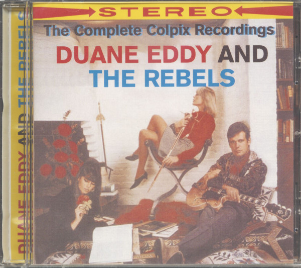 Duane Eddy And The Rebels - The Complete Colpix Recordings (CD)