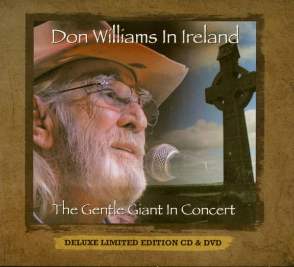 Don Williams In Ireland - The Gentle Giant In Concert (CD+DVD)
