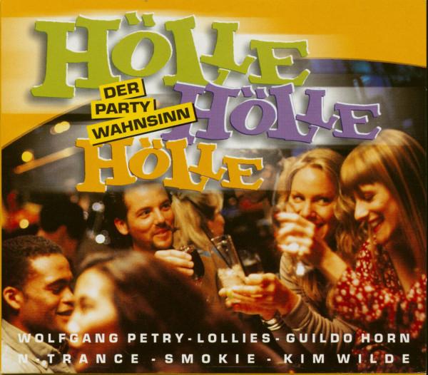 Hölle, Hölle, Hölle - Der Party Wahnsinn (3-CD)