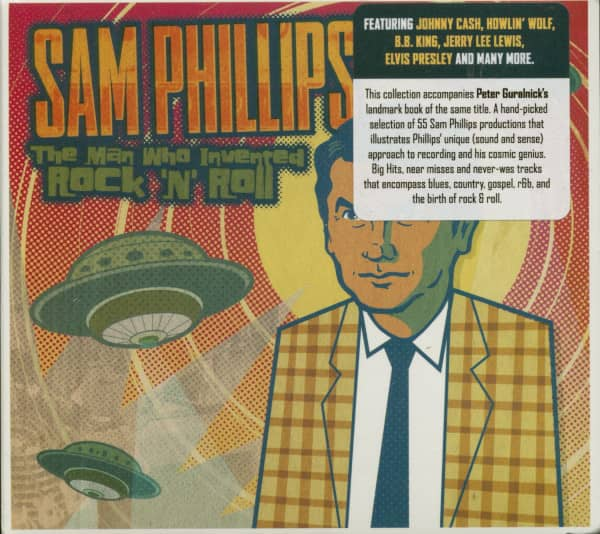 Sam Phillips - The Man Who Invented Rock'n'Roll (2-CD)
