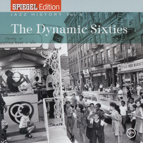 Vol.5, Jazz History - The Dynamic Sixties