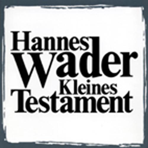 Kleines Testament (2003)