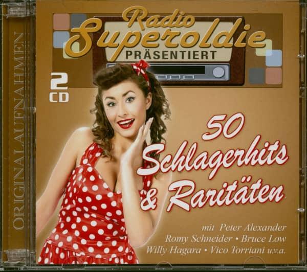 Radio Superoldie präsentiert 50 Schlagerhits und Raritäten Vol.1 (2-CD)