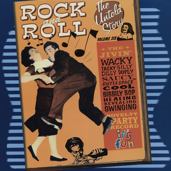 Untold Rock & Roll, Vol.6 - Jivin' Novelty (LP)