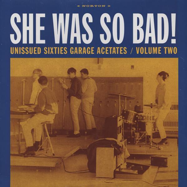 60s Garage Acetates Vol.2 - She Was So Bad! (Vinyl LP)