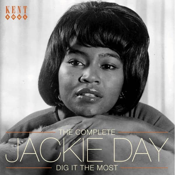 Dig It The Most - The Complete Jackie Day (CD)