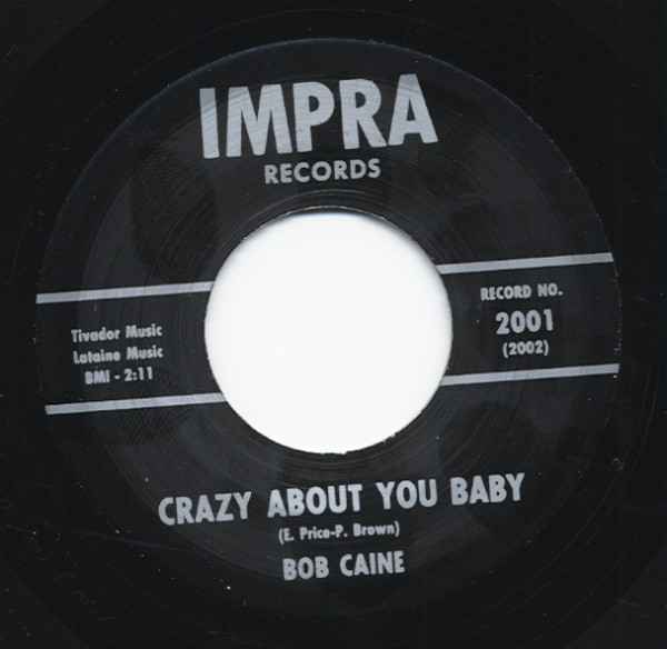 Crazy About You Baby b-w The Price is Too High 7inch, 45rpm