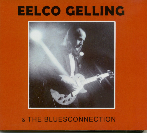 Eelco Gelling & The Bluesconnection (CD)