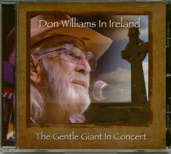 Don Williams in Ireland: Gentle Giant in Concert (CD)