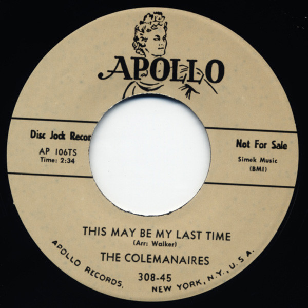This May Be My Last Time - I Cannot ... 7inch, 45rpm