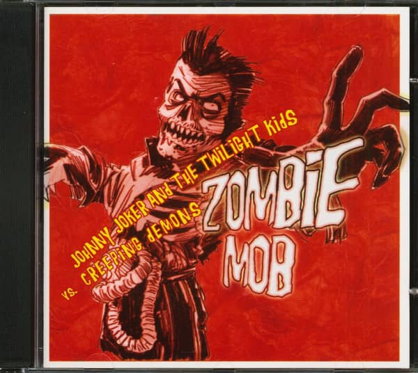 Johnny Joker & The Twilight Kids vs. Creeping Demons ‎– Zombie Mob (CD)