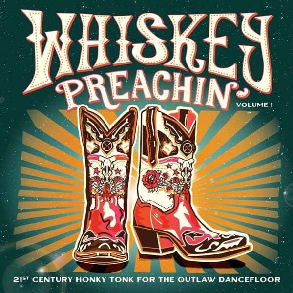 Whiskey Preachin' - Vol. 1 (LP, Limited Edition)