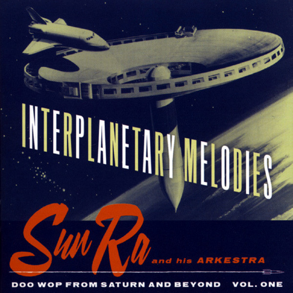 Interplanetary Melodies - Doo Wop From Saturn