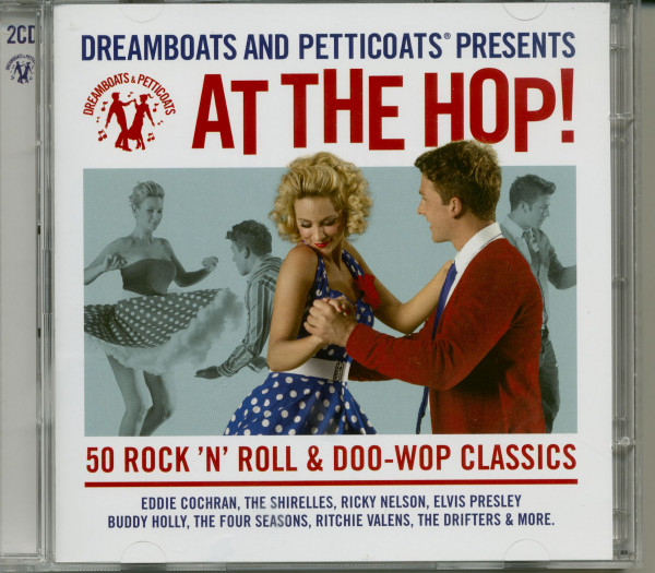Dreamboats & Petticoats: At the Hop! (2-CD)