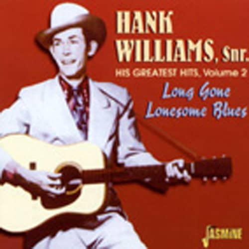 Vol.2, Greatest Hits - Long Gone Lonesome