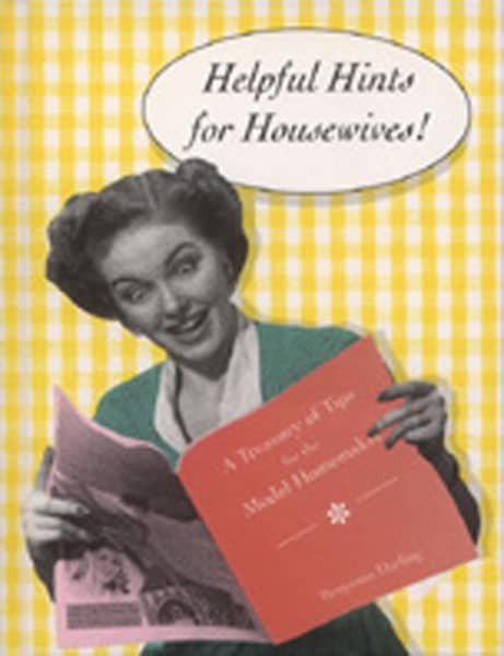 Helpful Hints For Housewives - Helpful Hints For Housewives