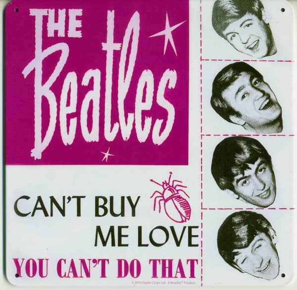 Can't Buy Me Love - Tin Sign