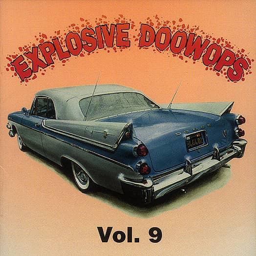 Vol.9, Explosive Doo Wop