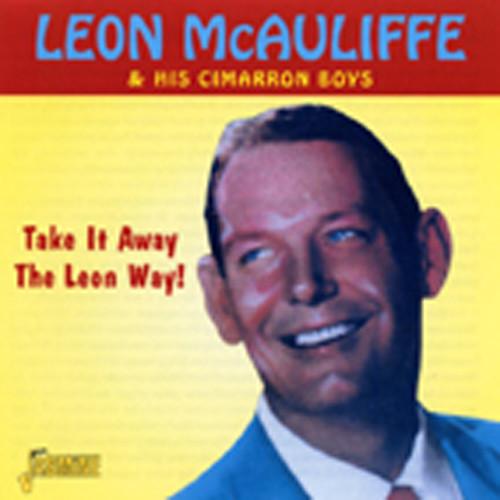 Take It Away The Leon Way (& Cimarron Boys)