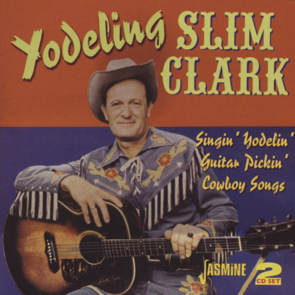 Singin' Yodelin' Guitar Pickin' Cowboy Songs