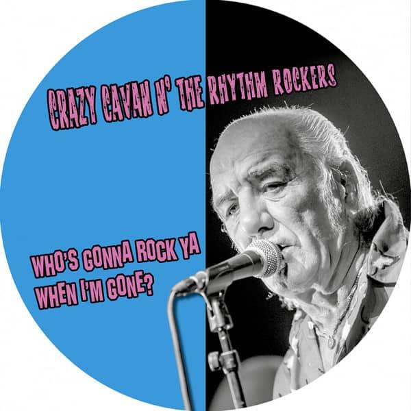 Who's Gonna Rock Ya When I'm Gone? (LP, Picture Disc, Ltd.)