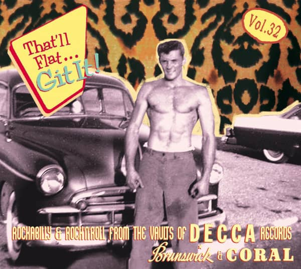 Vol.32 - Rockabilly And Rock 'n' Roll From The Vaults Of Decca, Brunswick, Coral Records (CD)