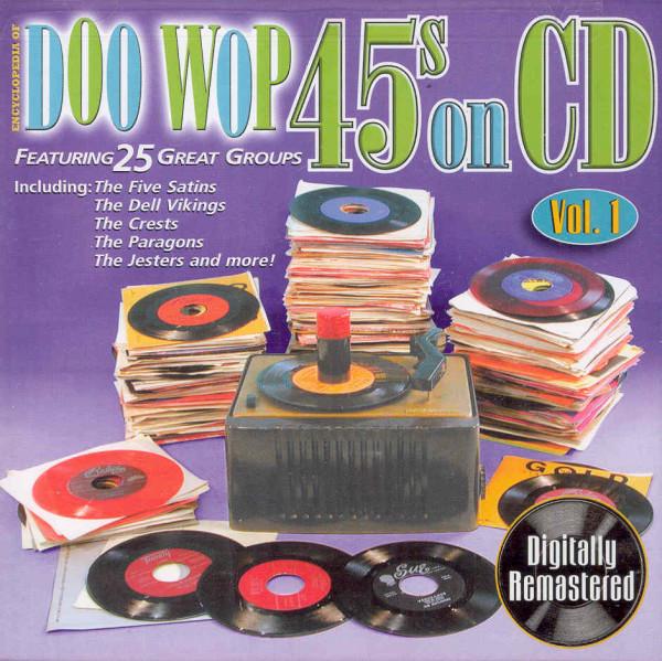 Doo Wop 45s On CD - Vol.1