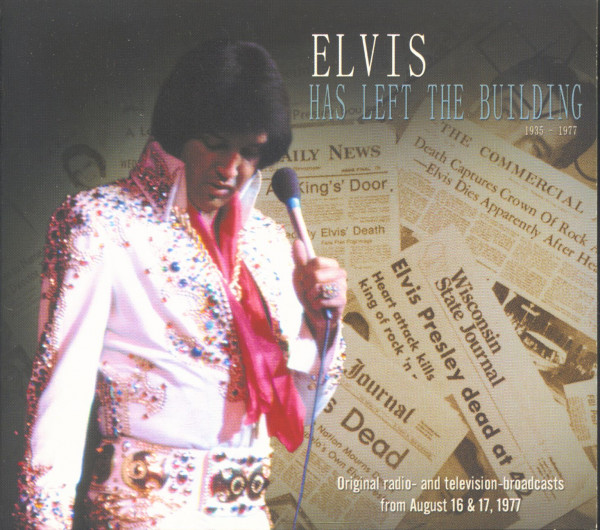 Elvis Has Left The Building - Radio And TV Broadcasts (CD)