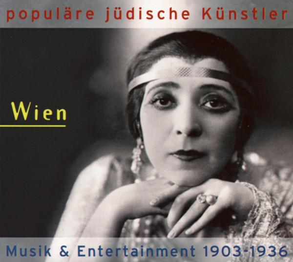 Populäre Jüdische Künstler - Wien 1903-1936