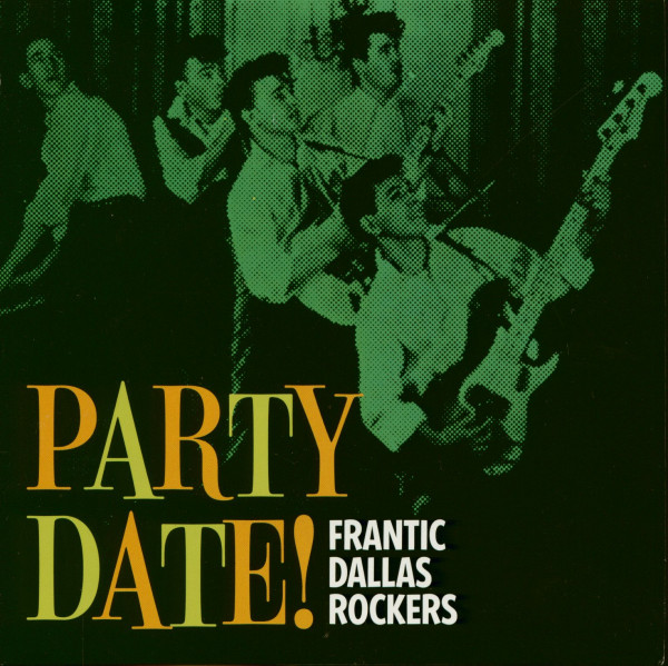 Party Date - Frantic Dallas Rockers (7inch EP, 45rpm, PS)