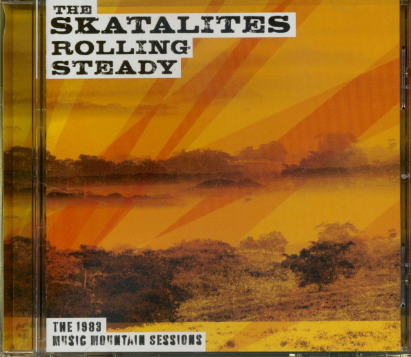 Rolling Steady - The 1983 Music Mountain Sessions (CD)