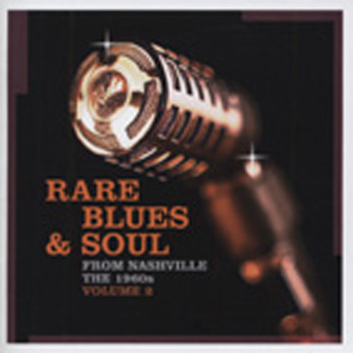 Rare Blues & Soul From Nashville The 1960s V2