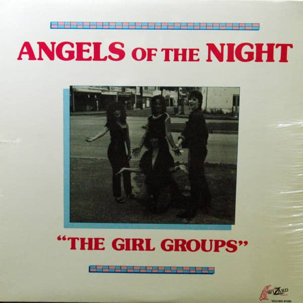 Angels Of The Night - The Girl Groups