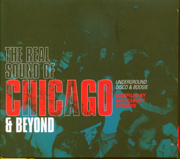 The Real Sound Of Chicago And Beyond (2-CD)