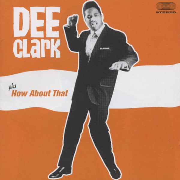 Dee Clark - How About That