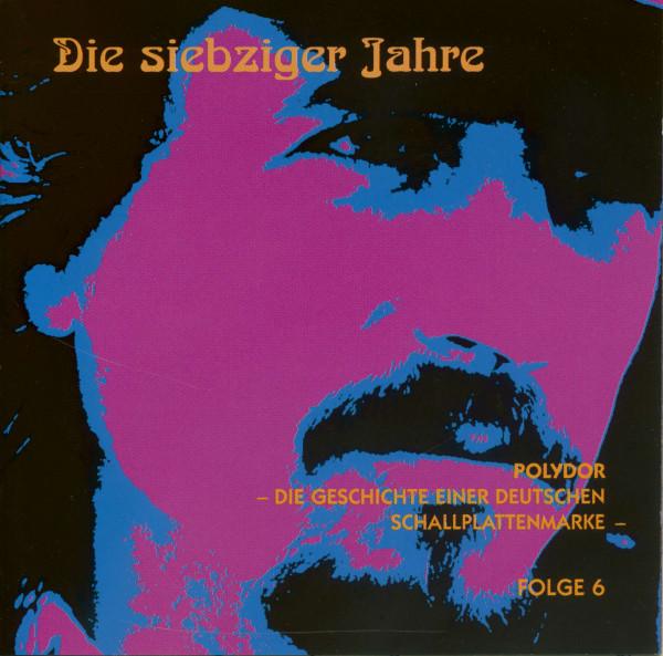 Die 70er Jahre - Polydor, Die Geschichte einer deutschen Schallplattenmarke