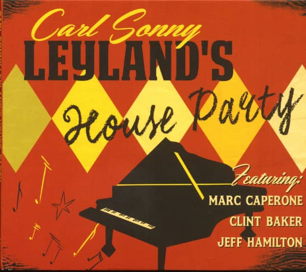 Carl Sonny Leyland's House Party (CD)