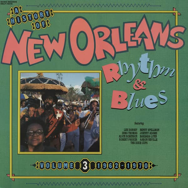 New Orleans R&B 1962-70 (History Vol.3)