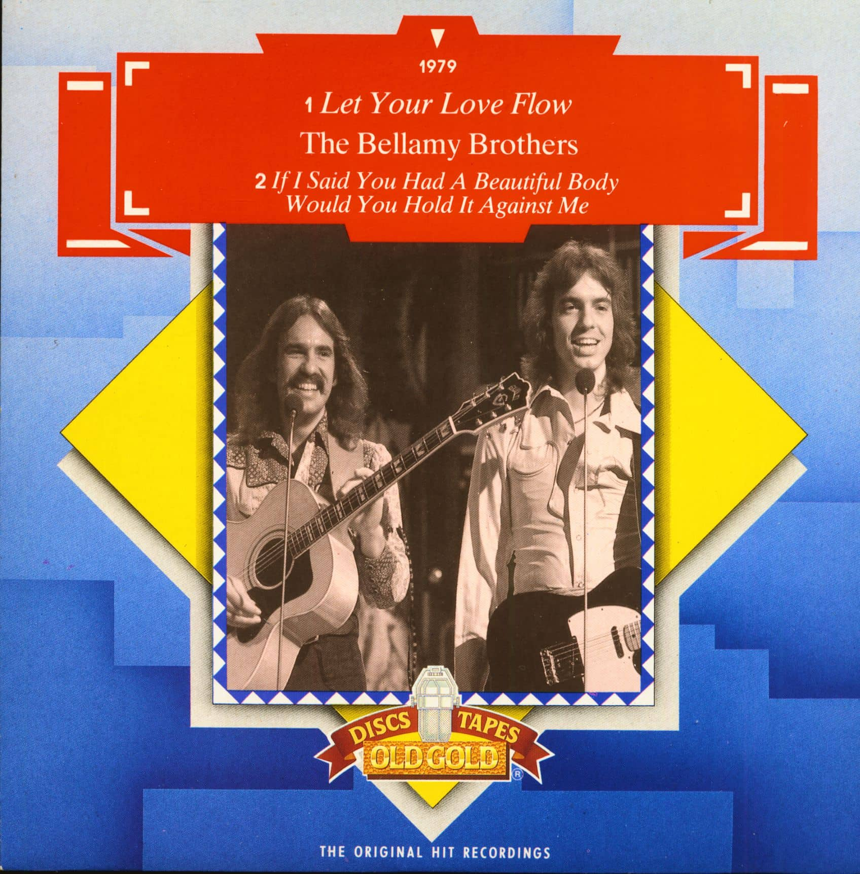 The Bellamy Brothers Old Gold Let Your Love Flow 7inch 45rpm Ps Sc