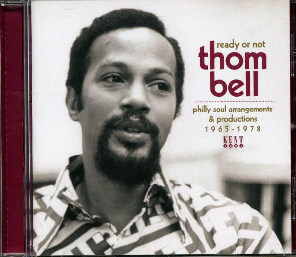 Ready Or Not - Thom Bell - Philly Soul Arrangements & Productions 1965-1678 (CD)