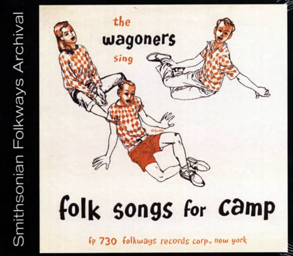 The Wagoners Sings Folk Songs For Camp